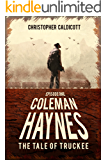 Coleman Haynes: The Tale of Truckee (English Edition)