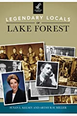Legendary Locals of Lake Forest Kindle Edition