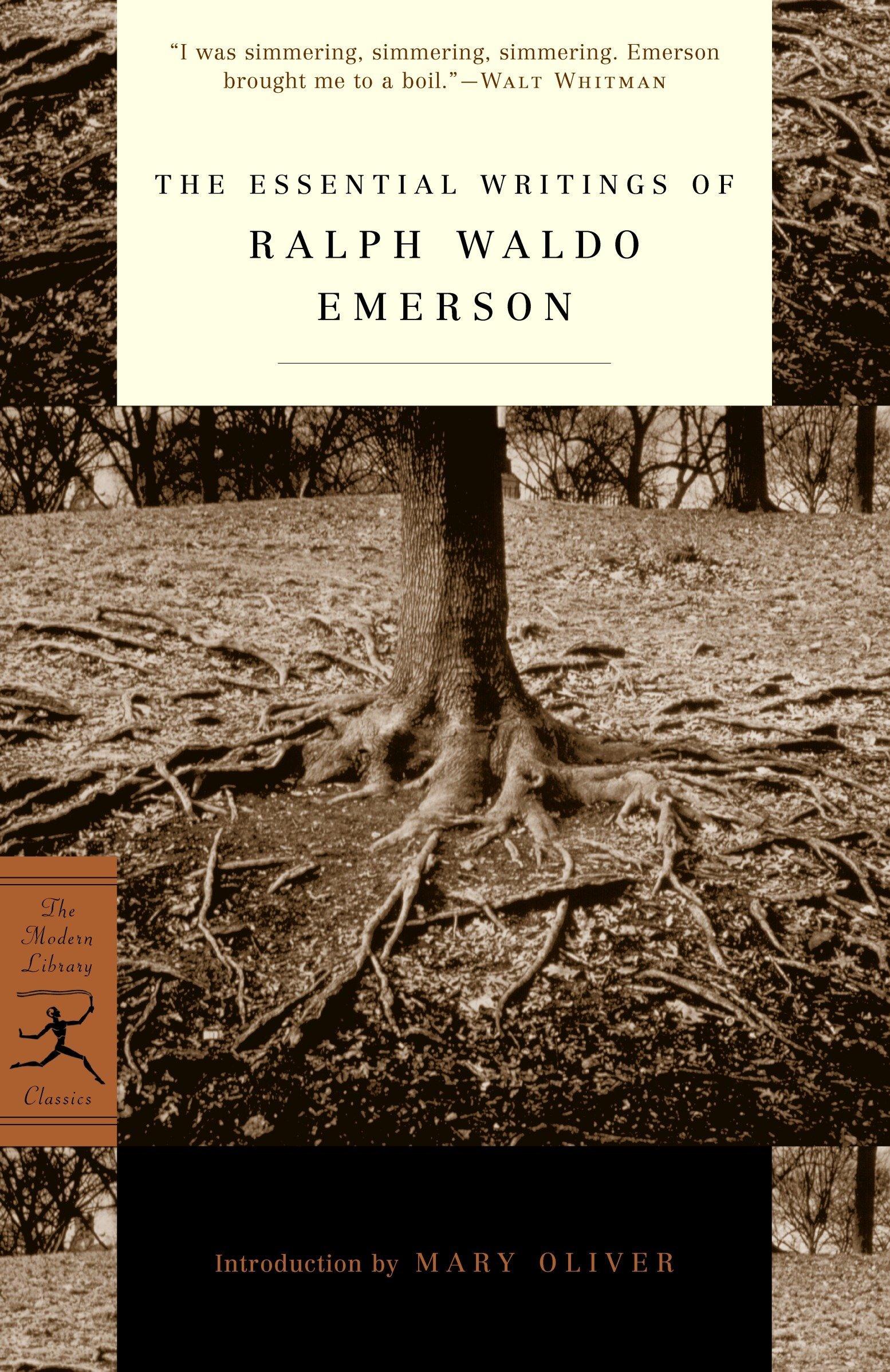 The Essential Writings of Ralph Waldo Emerson (Modern Library Classics): Ralph  Waldo Emerson, Brooks Atkinson, Mary Oliver: 9780679783220: Amazon.com:  Books