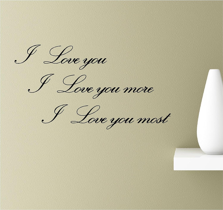 Amazoncom I Love You I Love You More I Love You Most Vinyl Wall