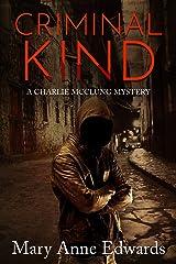 Criminal Kind: A Charlie McClung Mystery (The Charlie McClung Mysteries Book 3) Kindle Edition