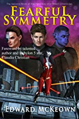 Fearful Symmetry (The Robert Fenaday and Shasti Rainhell Chronicle Book 2) Kindle Edition