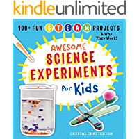Awesome Science Experiments for Kids: 100+ Fun STEM