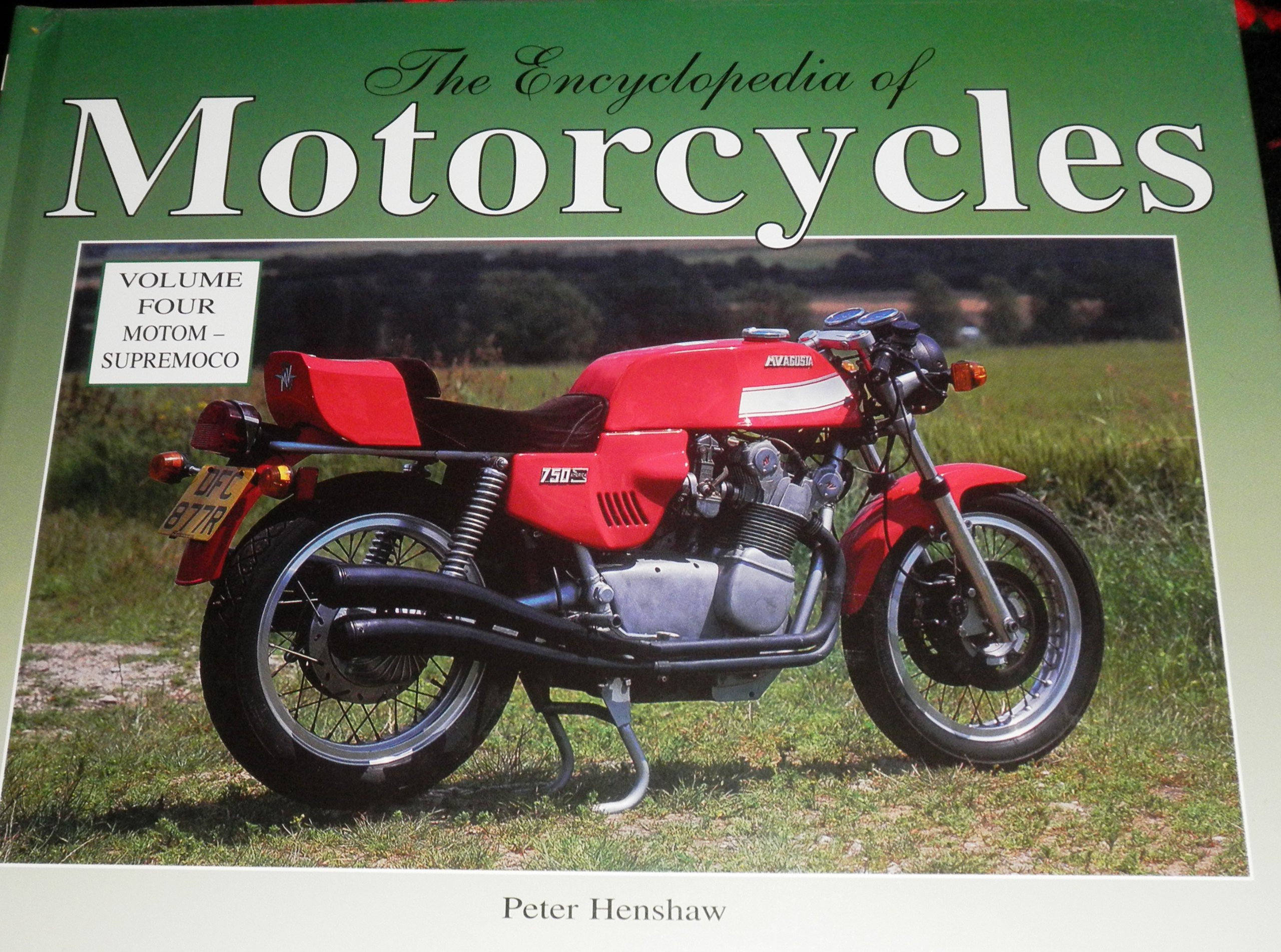 The Encyclopedia of Motorcycles, Vol. 4: Motom - Supremoco