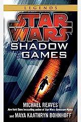 Shadow Games: Star Wars Legends (Star Wars - Legends) Kindle Edition