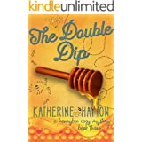The Double Dip (The Honeybee Mysteries Book 3)