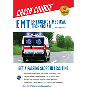 EMT Crash Course with Online Practice Test, 2nd Edition: Get a Passing Score in Less Time (EMT Test Preparation)