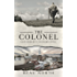 The Colonel: A Longbourn's Songbird Novel
