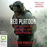 Red Platoon: A True Story of American Valour