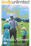 An Amish Family: An Amish Inspirational Novella: The Amish of Lawrence County, PA (The Jacob Byler Story Book 4)
