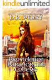 Providence Paranormal College Volume One: Books 1-5 (Providence Paranormal Box Sets Book 1)
