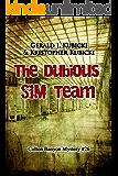 The Dubious SIM Team: Colton Banyon Mystery  #26