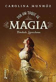 Por um toque de magia (Trindade Leprechaun Livro 3)