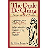 The Dude De Ching: New Annotated Edition (English Edition)