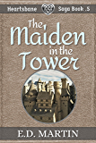 The Maiden in the Tower: A Fairy Tale Retold (Heartsbane Saga Short Story .5)