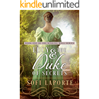 Lucy and the Duke of Secrets: A Sweet Regency Romance (The Wishing Well Series Book 1)