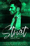 Strict (Part Four)