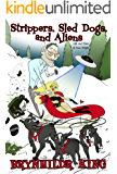 Strippers, Sled Dogs, & Aliens: Life and Times of Penn Wright