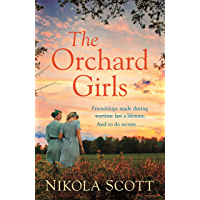 The Orchard Girls: The evocative and heartbreaking new novel of friendship, love and family secrets . . . (English…