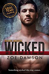 Wicked (SEAL Team Alpha Book 7) Kindle Edition