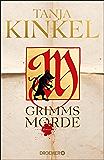 Grimms Morde: Roman