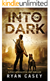 Into the Dark (Into the Dark Post-Apocalyptic EMP Thriller Book 1)