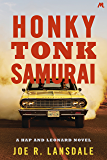 Honky Tonk Samurai: Hap and Leonard Book Nine (Hap and Leonard Thrillers 9) (English Edition)