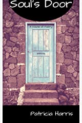 Soul's Door: A Volume of Poetry Kindle Edition