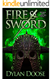 Fire and Sword (Sword and Sorcery Book 1) (English Edition)