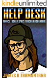 Help Desk: An Ace Tucker Space Trucker Adventure