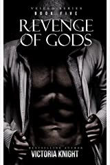 Revenge of Gods: A Paranormal Vampire Romance Thriller (Veiled Series Book 5) Kindle Edition