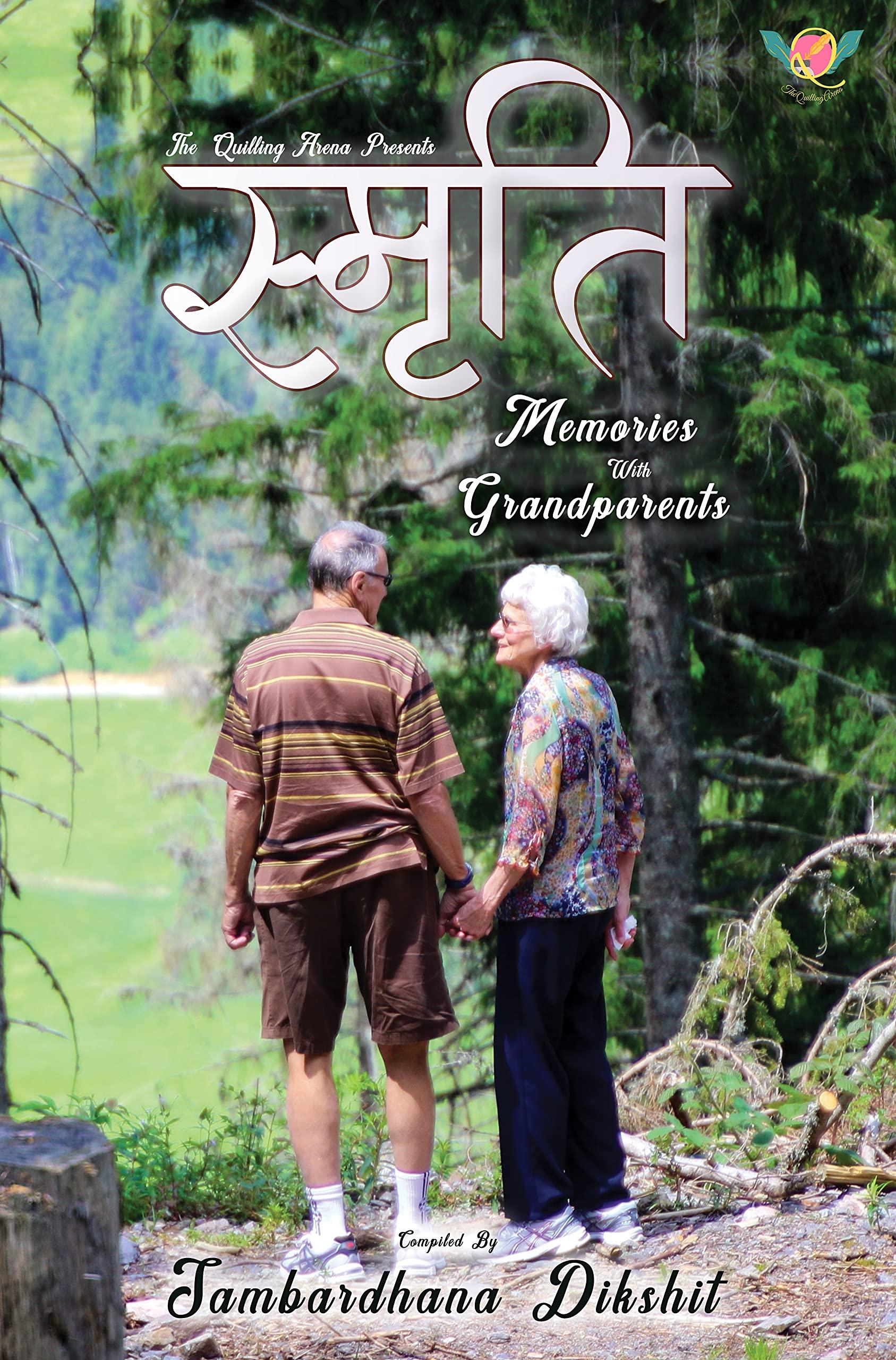Smriti-MEMORIES WITH GRANDPARENTS