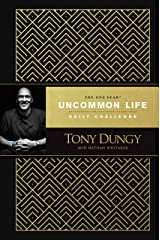 The One Year Uncommon Life Daily Challenge Kindle Edition