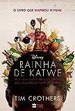 Rainha de Katwe: A emocionante história da garota que conquistou o mundo do xadrez