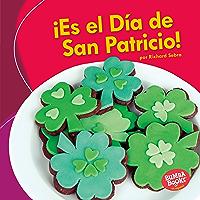 ¡Es el Día de San Patricio! (It's St. Patrick's Day!) (Bumba Books ® en español — ¡Es una fiesta! (It's a Holiday!)) (Spanish Edition)