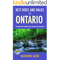 BEST HIKES AND WALKS IN ONTARIO: 10 Hiking and Walking Trails in Parks and Outdoors