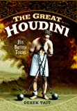 The Great Houdini: His British Tours