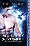 The Day of 'Nevermore': (A YA Paranormal Romance) (Banks Blackhorse Series)