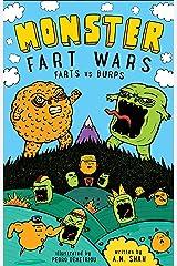 Monster Fart Wars: Farts vs. Burps: Book 1 Kindle Edition