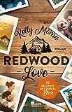 Redwood Love – Es beginnt mit einem Blick (Die Redwood-Love-Trilogie, Band 1)