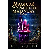 Magical Midlife Madness: A Paranormal Women's Fiction Novel (Leveling Up Book 1)