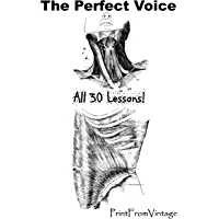 The Perfect Voice: All 30 Lessons!