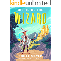 Off to Be the Wizard [Kindle in Motion] (Magic 2.0 Book 1)
