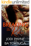 Breaking the Rules (The Triskelion Series Book 1)