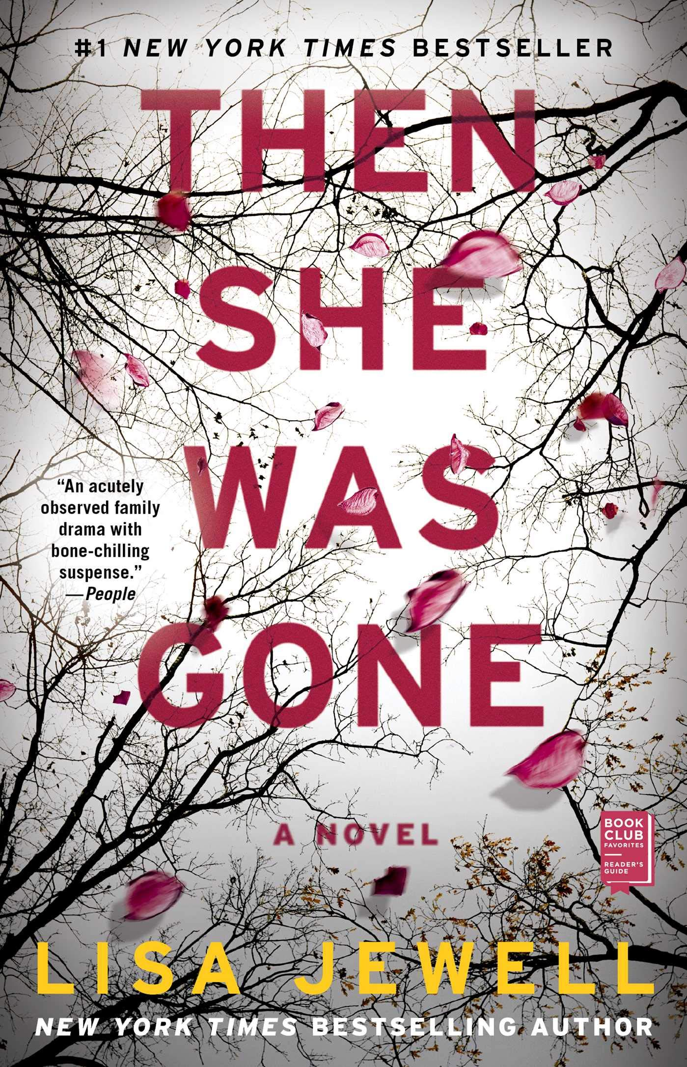 Then She Was Gone: A Novel WeeklyReviewer