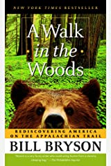 A Walk in the Woods: Rediscovering America on the Appalachian Trail Mass Market Paperback