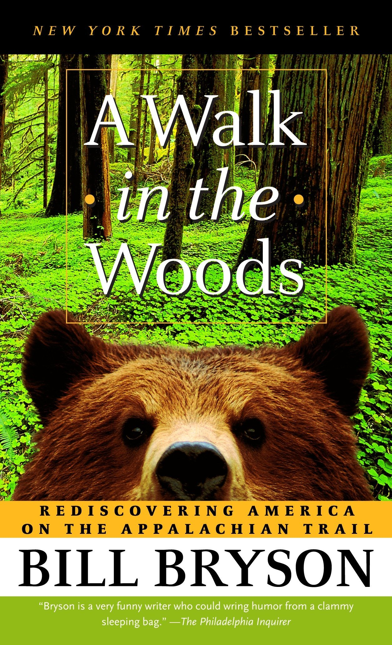 A Walk In The Woods Rediscovering America On Appalachian Trail