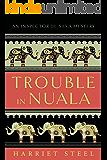 Trouble in Nuala (The Inspector de Silva Mysteries Book 1) (English Edition)