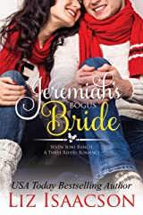Jeremiah's Bogus Bride: Christmas Brides for Billionaire Brothers (Seven Sons Ranch in Three Rivers Romance Book 4) Kindle Edition