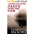 Death Over the Dam (A Hunter Jones Mystery Book 2)